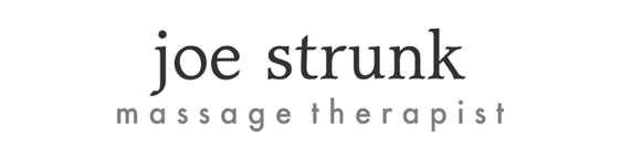 Joe Strunk, Massage Therapist